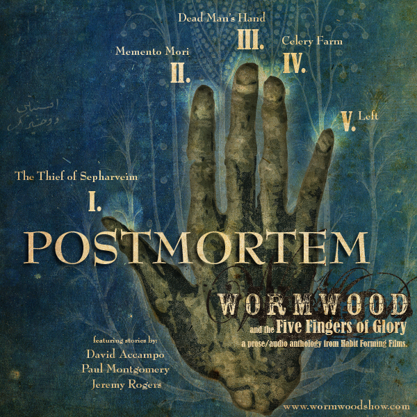 Wormwood and the Five Fingers of Glory: Postmortem Discussion!